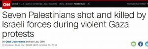 موقع CNN بالإنجليزية يصحح عنوانه المضلل بشأن مقتل سبعة فلسطينيين على حدود غزة… والموقع العربي لـCNN لم يحذو حذوه